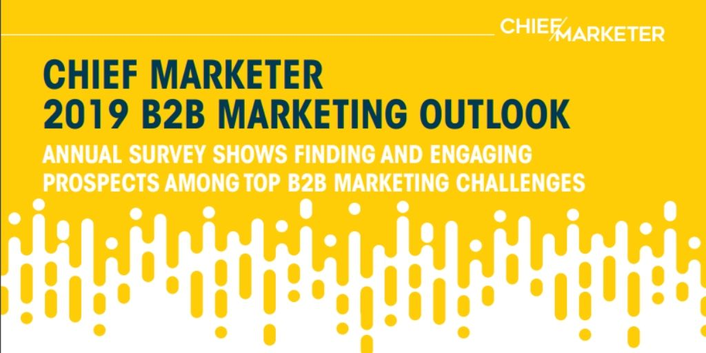 10 B2B Marketing Stats from Chief Marketer's 2019 Outlook